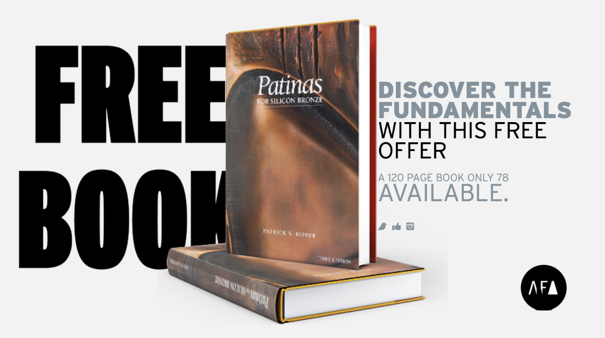 "Patrick V. Kipper's ""Patinas for Silicon Bronze. Free book offer from American Fine Arts"