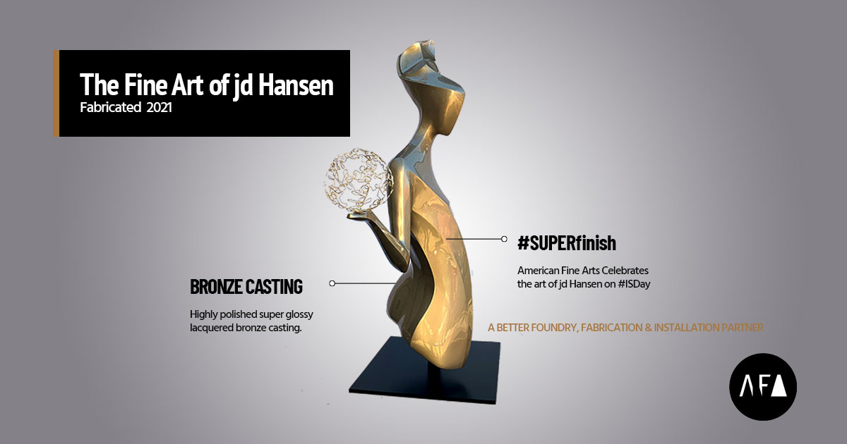 The Fine Art of jd Hansen. Fabricated 2021 by American Fine Arts Foundry.